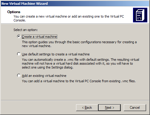 Virtual PC New Virtual Machine Wizard step 1: create a virtual machine
